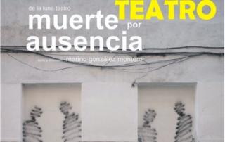 171205-TEATRO MUERTE POR AUSENCIA